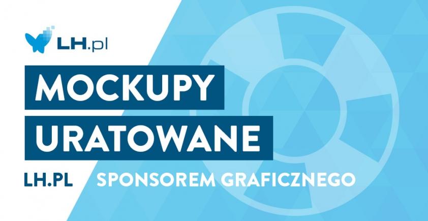 Mockupy uratowane – LH.pl sponsorem Graficznego!