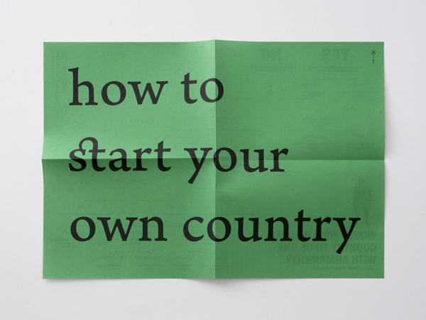 howtostartyourowncountry_9
